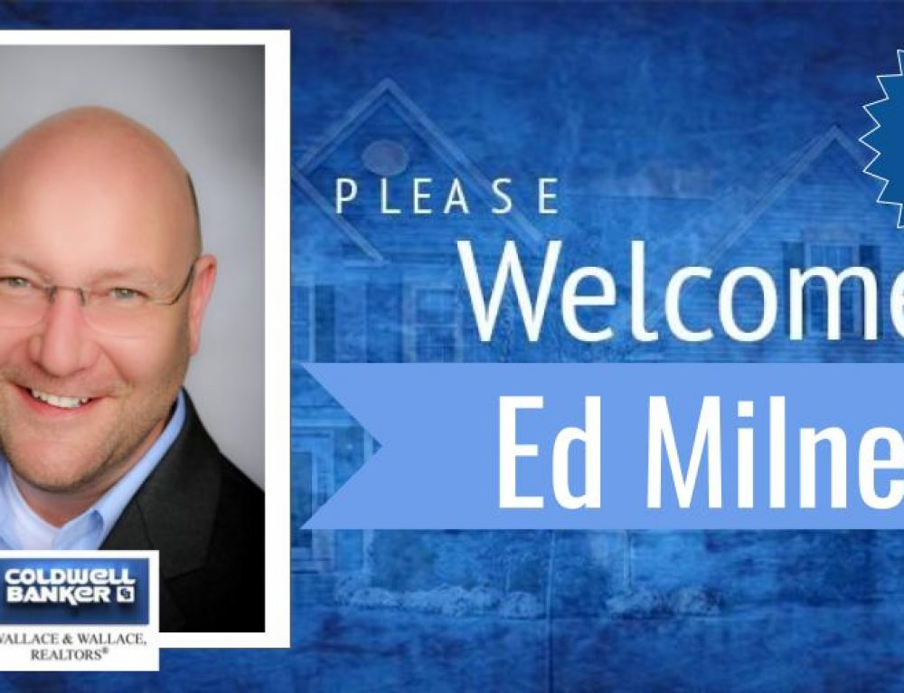 Ed Milner joins Coldwell Banker Wallace & Wallace, REALTORS®