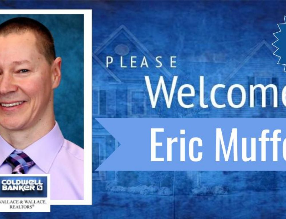 Eric Muffett joins Coldwell Banker Wallace & Wallace, REALTORS®